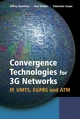 Convergence Technologies for 3G Networks: IP, UMTS, EGPRS and ATM (047086091X) cover image