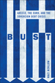 Bust: Greece, the Euro and the Sovereign Debt Crisis (047097611X) cover image