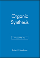 Organic Synthesis, Volume 73 (047114701X) cover image