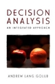 Decision Analysis: An Integrated Approach (047115511X) cover image