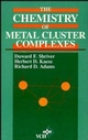 The Chemistry of Metal Cluster Complexes (047118781X) cover image