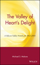The Valley of Heart's Delight: A Silicon Valley Notebook 1963 - 2001 (047120191X) cover image