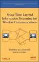 Space-Time Layered Information Processing for Wireless Communications (047120921X) cover image