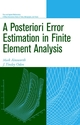 A Posteriori Error Estimation in Finite Element Analysis (047129411X) cover image