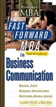 The Fast Forward MBA in Business Communication (047132731X) cover image
