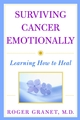 Surviving Cancer Emotionally: Learning How to Heal (047138741X) cover image