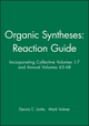 Organic Syntheses: Reaction Guide: Incorporating Collective Volumes 1 - 7 and Annual Volumes 65 - 68 (047154261X) cover image