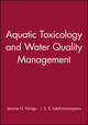 Aquatic Toxicology and Water Quality Management (047161551X) cover image