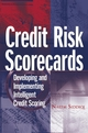 Credit Risk Scorecards: Developing and Implementing Intelligent Credit Scoring (047175451X) cover image