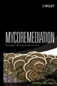 Mycoremediation: Fungal Bioremediation (047175501X) cover image