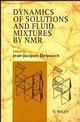 Dynamics of Solutions and Fluid Mixtures by NMR (047195411X) cover image
