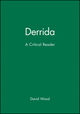 Derrida: A Critical Reader (063116121X) cover image
