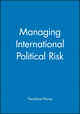 Managing International Political Risk (063120881X) cover image
