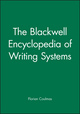 The Blackwell Encyclopedia of Writing Systems (063121481X) cover image