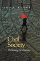 Civil Society: Old Images, New Visions (074562071X) cover image