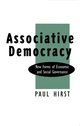 Associative Democracy: New Forms of Economic and Social Governance (074566721X) cover image