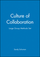 Culture of Collaboration / Large Group Methods Set (078798891X) cover image