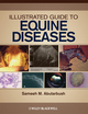 Illustrated Guide to Equine Diseases  (081381071X) cover image