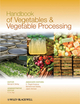 Handbook of Vegetables and Vegetable Processing (081381541X) cover image
