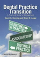 Dental Practice Transition: A Practical Guide to Management (081382141X) cover image