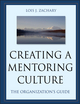 Creating a Mentoring Culture: The Organization's Guide (111804651X) cover image