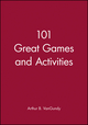 101 Great Games and Activities (111829601X) cover image