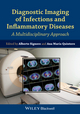 Diagnostic Imaging of Infections and Inflammatory Diseases: A Multidiscplinary Approach (111848441X) cover image