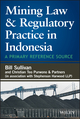 Mining Law and Regulatory Practice in Indonesia: A Primary Reference Source (111861321X) cover image