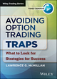 Avoiding Option Trading Traps: What to Look for Strategies for Success (111863361X) cover image