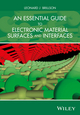 An Essential Guide to Electronic Material Surfaces and Interfaces (111902711X) cover image