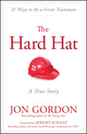The Hard Hat: 21 Ways to Be a Great Teammate (111912011X) cover image