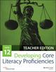 Developing Core Literacy Proficiencies, Grade 12, Teacher Edition (111919251X) cover image