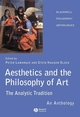 Aesthetics and the Philosophy of Art: The Analytic Tradition: An Anthology (140510581X) cover image