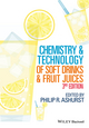 Chemistry and Technology of Soft Drinks and Fruit Juices, 3rd Edition (144433381X) cover image