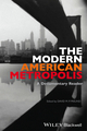The Modern American Metropolis: A Documentary Reader (144433901X) cover image
