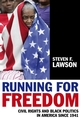 Running for Freedom: Civil Rights and Black Politics in America Since 1941, 3rd Edition (144436071X) cover image