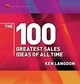 The 100 Greatest Sales Ideas of All Time (184112141X) cover image