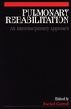 Pulmonary Rehabilitation: A Multidisciplinary Approach (186156421X) cover image