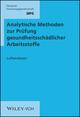 Analytische Methoden zur Prüfung gesundheitsschädlicher Arbeitsstoffe: Band 1: Luftanalysen, 1.- 18. Lieferung (352719021X) cover image