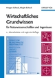 Wirtschaftliches Grundwissen: Für Naturwissenschaftler und Ingenieure, 2., überarbeitete und ergänzte Auflage (352731671X) cover image