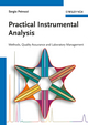 Practical Instrumental Analysis: Methods, Quality Assurance and Laboratory Management (352732951X) cover image