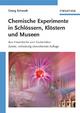 Chemische Experimente in Schlössern, Klöstern und Museen: Aus Hexenküche und Zauberlabor, 2nd Edition (352766131X) cover image