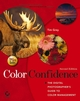 Color Confidence: The Digital Photographer's Guide to Color Management, 2nd Edition (0470048220) cover image