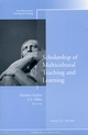 Scholarship of Multicultural Teaching and Learning: New Directions for Teaching and Learning, Number 111 (0470223820) cover image