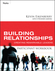 Building Relationships Participant Workbook: Creating Remarkable Leaders (0470501820) cover image