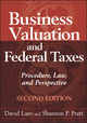 Business Valuation and Federal Taxes: Procedure, Law and Perspective, 2nd Edition (0470601620) cover image