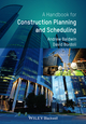 Handbook for Construction Planning and Scheduling (0470670320) cover image