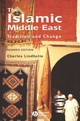 The Islamic Middle East: Tradition and Change, 2nd Edition (0470695420) cover image