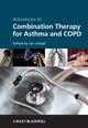 Advances in Combination Therapy for Asthma and COPD (0470727020) cover image