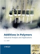 Additives in Polymers: Industrial Analysis and Applications (0470850620) cover image